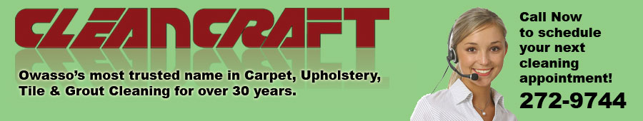 Owasso's most trusted name in carpt, upholstery, tile & grout cleaning for over 30 years